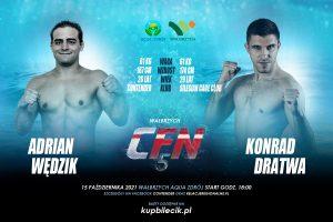 CFN 5: Adrian Wędzik vs Konrad Dratwa