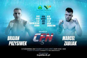 CFN 5: Brajan Przysiwek vs Marcel Zabijak