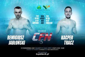 CFN 5: Remigiusz Jabłoński vs Kacper Tracz