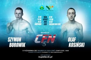 CFN 5: Szymon Borowik vs Olaf Kosiński