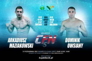 CFN 5: Arkadiusz Maziakowski vs Dominik Owsiany